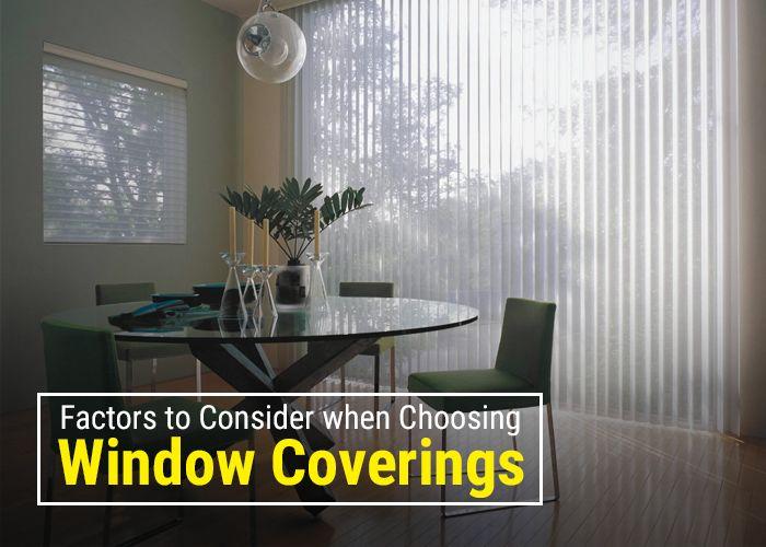Factors to Consider Choosing Window Coverings