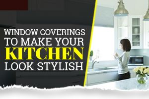 Stylish Kitchen Window Coverings-featured