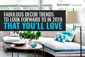 interior decor trends 2019