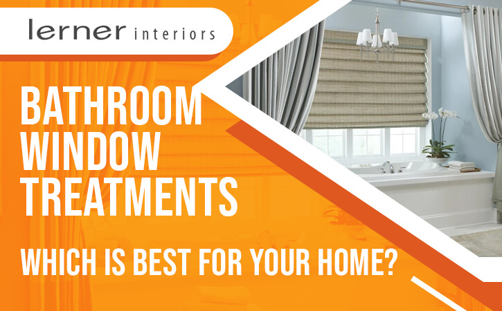 Bathroom Window Treatments Which Is Best for Your Home