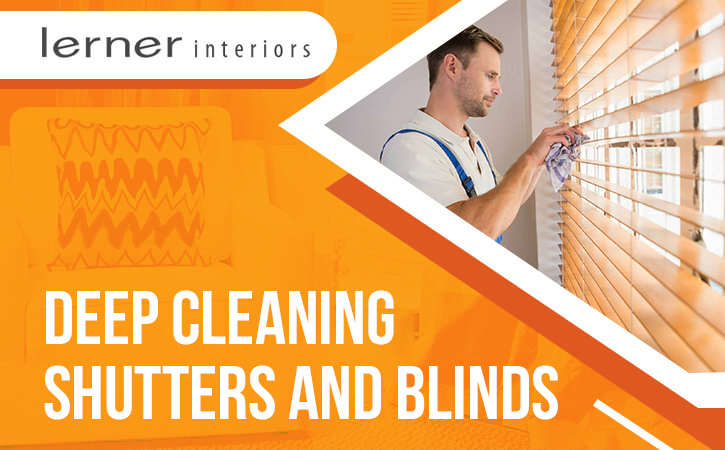 Deep Cleaning Shutters and Blinds