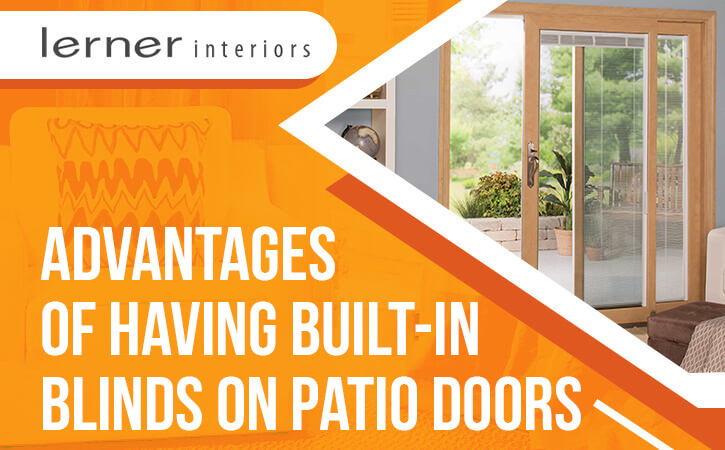 Advantages-of-Having-Built-in-Blinds-on-Patio-Doors