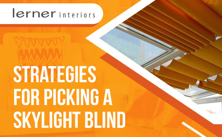 Strategies-for-Picking-a-Skylight-Blind