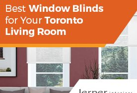 Best Window Blinds for Your Toronto Living Room
