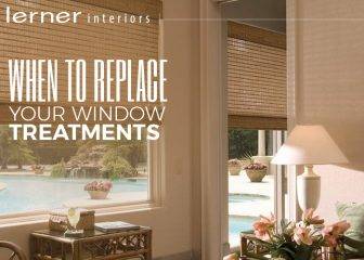 How Do You Know It's Time to Replace Your Window Treatments?