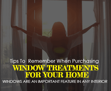 Tips to Remember When Purchasing Window Treatments