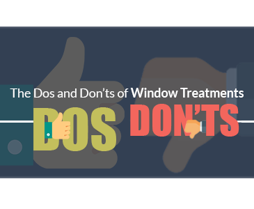 Dos and Don'ts of Window Treatments 1