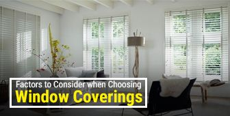 5 Valuable Factors to Consider When Choosing Window Coverings