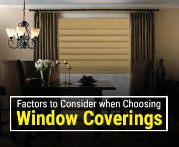 Factors to Choose Window Coverings