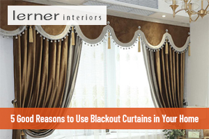 5 Good Reasons to Use Blackout Curtains in Your Home (Featured)